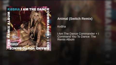 Animal (Switch Remix)