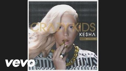 Ke$ha - Crazy Kids (audio) ft. will.i