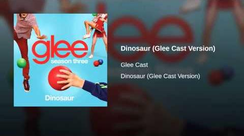 Dinosaur (Glee Cast Version)