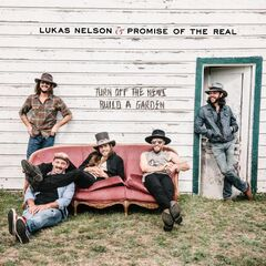 Lukas Nelson & Promise of the Real<br />