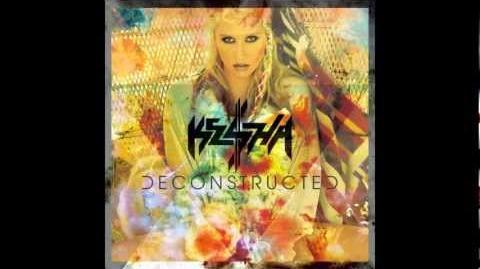 """Ke$ha - """"Die Young"""" (Deconstructed)"""