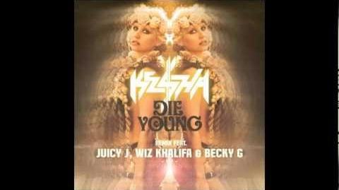"Ke$ha - ""Die Young"" Remix (feat. Juicy J, Wiz Khalifa & Becky G)"