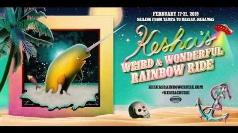 Kesha - Rainbow Cruise