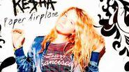 Ke$ha - Paper Airplane