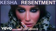Kesha - Resentment (Live Performance) Vevo