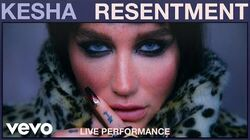 Kesha - Resentment (Live Performance) Vevo