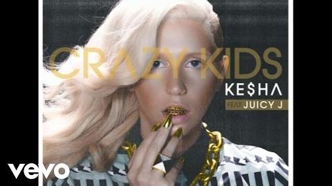 Ke$ha - Crazy Kids (Audio) ft