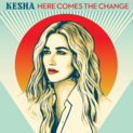 Here Comes The Change (song)