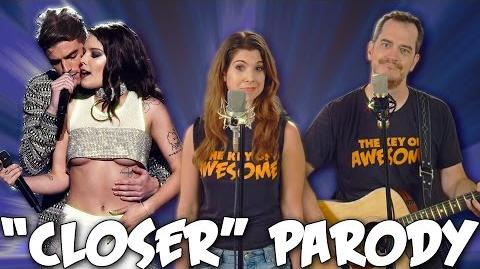 "Chainsmokers ""Closer"" Parody! The Key of Awesome UNPLUGGED!"