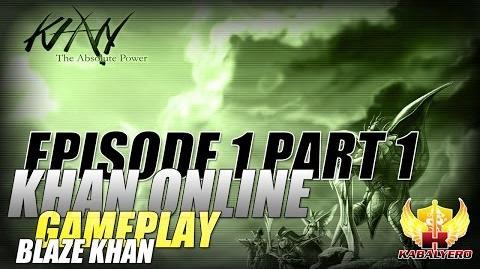 Khan Online Gameplay E1P1 Blaze Khan - Wroclaw, Grinding, Lizardman & Level Down