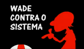 Wade contra o sistema