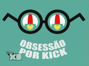 Obsessão por Kick