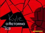 Kyle, o retorno