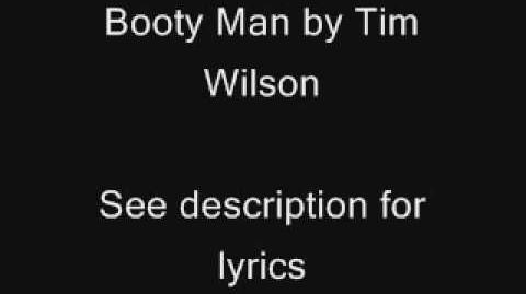 Booty Man by Tim Wilson