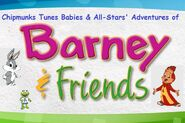 Chipmunks Tunes Babies & All-Stars' Adventures of Barney & Friends (TV Series)