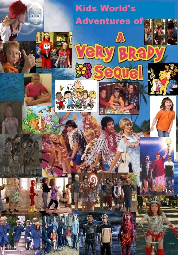 Kids Worlds Adventures Of A Very Brady Sequel