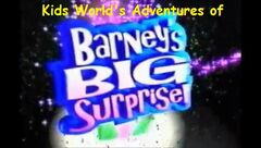 Kids World's Adventures of Barney's Big Surprise logo
