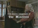 """The Minstrels"""