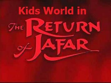 Kids World in The Return of Jafar