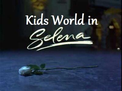 Kids World in Selena