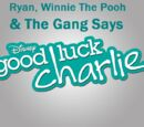 Ryan, Winnie The Pooh & The Gang Says Good Luck Charlie