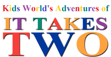 Kids World's Adventures of It Takes Two