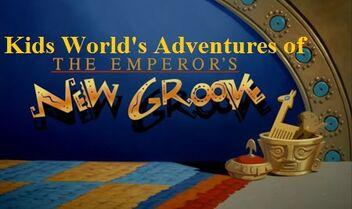 Kids World's Adventures of The Emperor's New Groove