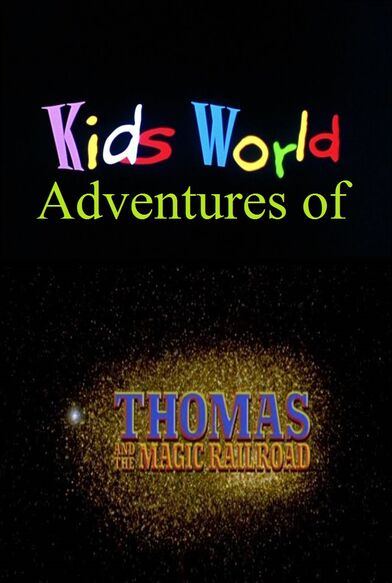 Kids World's Adventures of Thomas and the Magic Railroad