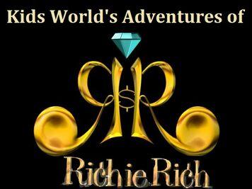 Kids World's Adventures of Richie Rich