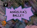"""""""Angelica's Ballet"""""""