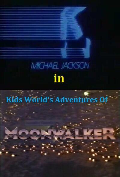 Kids World's Adventures of Michael Jackson Moonwalker