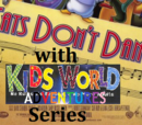 Kids World's Adventures of Cats Don't Dance