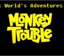 Kids World's Adventures of Monkey Trouble