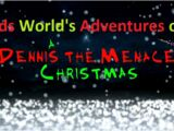 Kids World's Adventures of A Dennis The Menace Christmas