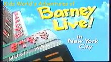 Kids World's Adventures of Barney Live In New York City logo
