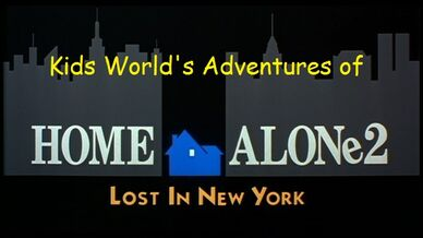 Kids World's Adventures of Home Alone 2 Lost in New York