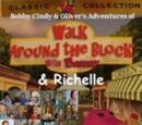 Kids World's Adventures of Walk Around the Block with Barney & Richelle