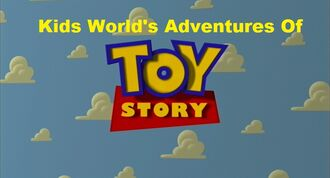 Kids World's Adventures Of Toy Story