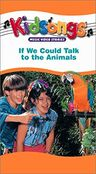 If We Could Talk to the Animals - 2002 VHS