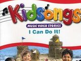 Kidsongs: I Can Do It!