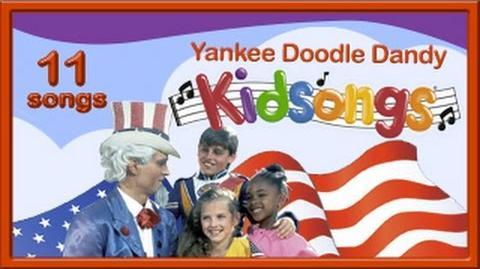 Yankee Doodle Dandy by Kidsongs Top Children's Songs