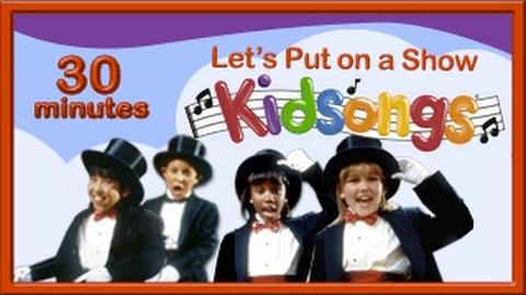 Let's Put on a Show Kidsongs Kids Dance Songs Mr Bass Man PBS Kids Me and My Shadow