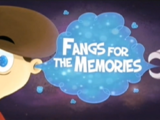 Fangs for the Memories
