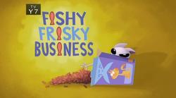 16-1 - Fishy Frisky Business
