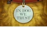 In Dog We Trust (Image Shop)