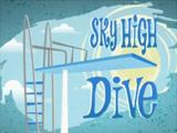 Sky High Dive
