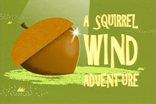 S14 - A Squirrel Wind Adventure