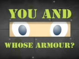 You And Whose Armour?
