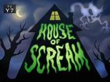 House of Scream