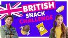 British Snack Challenge with Shane & Liv